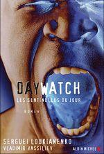 Couverture Day Watch, les sentinelles du jour