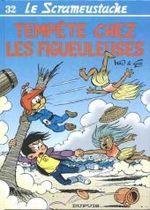 Couverture Tempête chez les Figueuleuses - Le Scrameustache, tome 32