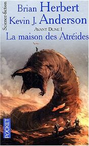 Couverture La Maison des Atréides - Avant Dune, tome 1