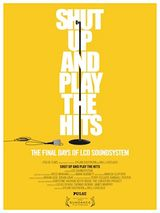 Affiche Shut Up and Play the Hits