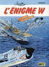 Couverture L'Enigme W : Et le journal des porte-avions