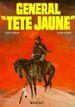 Couverture Général « Tête Jaune » - Blueberry, tome 10