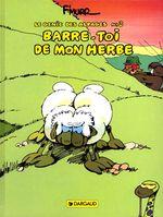 Couverture Barre-toi de mon herbe - Le Génie des alpages, tome 3