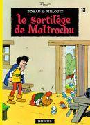 Couverture Le Sortilège de Maltrochu - Johan et Pirlouit, tome 13