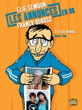 Couverture Si tu es blonde - Les annonces en BD d'Elie Semoun et Franck Dubosc
