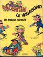 Couverture Les Mauvais Instincts - Valentin le vagabond, tome 1