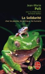 Couverture La solidarité chez les plantes, les animaux, les humains