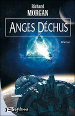 Couverture Anges déchus - Takeshi Kovacs, tome 2