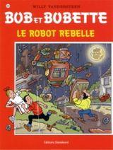 Couverture Le robot rebelle - Bob et Bobette, tome 294