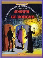 Couverture Joseph le borgne- Ils voyagent dans le temps pour de l'argent, tome 3