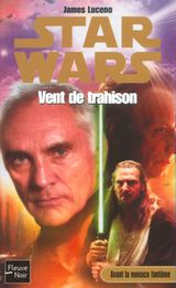 Couverture Star Wars : Vent de trahison