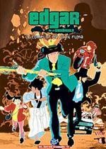 Affiche Edgar de la Cambriole : Le Complot du clan Fûma