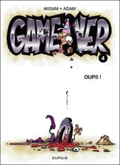 Couverture Oups ! - Game Over, tome 4