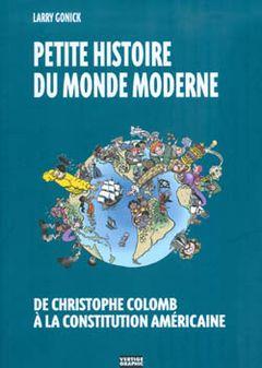 Couverture Petite histoire du monde moderne