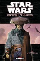 Couverture Blue Harvest - Star Wars : Dark Times, tome 3