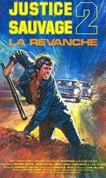 Affiche Justice sauvage 2 : La Revanche