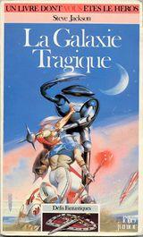 Couverture La Galaxie tragique - Défis fantastiques, tome 4