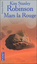 Couverture Mars la rouge - La Trilogie de Mars, tome 1