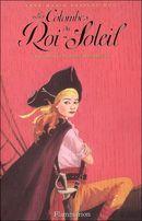 Couverture Un corsaire nommé Henriette - Les colombes du Roi-Soleil, tome 7