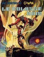 Couverture Le colosse noir - Une aventure de Conan, tome 1