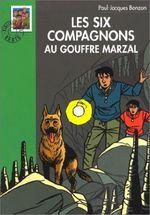Couverture Les Six Compagnons au gouffre Marzal