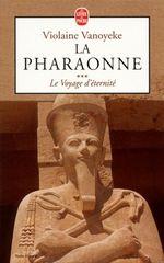 Couverture Le voyage d'éternité - La pharaonne, tome 3