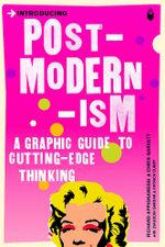 Couverture Introducing Postmodernism: A Graphic Guide