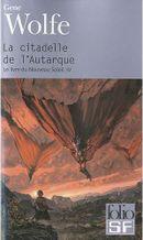Couverture La Citadelle de l'autarque - Le Livre du Nouveau Soleil, tome 4