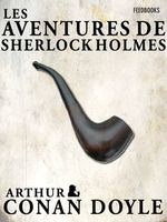 Couverture Les Aventures de Sherlock Holmes - Sherlock Holmes, tome 3