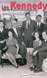 Couverture Les Kennedy : Une histoire américaine