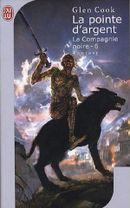 Couverture La Pointe d'argent - Les Annales de la compagnie noire, tome 6