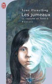 Couverture Les jumeaux - Le Royaume de Tobin, tome 1