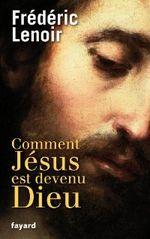 Couverture Comment Jésus est devenu Dieu