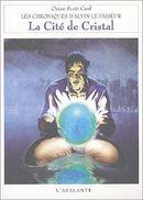 Couverture La Cité de cristal - Les Chroniques d'Alvin le Faiseur, tome 6