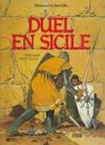 Couverture Duel en Sicile - Bohémond de Saint-Gilles, tome 3