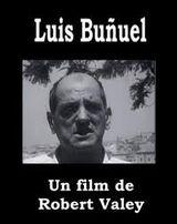 Affiche Un cinéaste de notre temps : Luis Bunuel