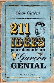 Couverture 211 idées pour devenir un garçon génial