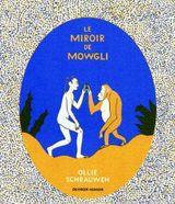 Couverture Le Miroir de Mowgli