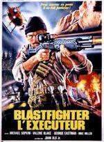 Affiche Blastfighter