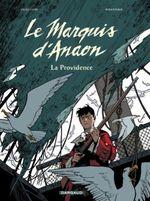 Couverture La Providence - Le Marquis d'Anaon, tome 3