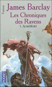 Couverture AubeMort - Les Chroniques des Ravens, tome 1