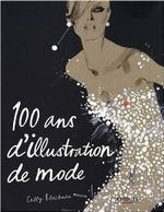 Couverture 100 ans d'illustration de mode