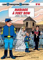 Couverture Mariage à Fort Bow - Les Tuniques bleues, tome 49