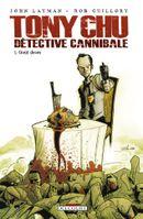 Couverture Goût décès - Tony Chu, détective cannibale, tome 1