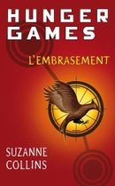 Couverture L'Embrasement - Hunger Games, tome 2