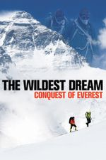 Affiche The Wildest Dream: Conquest of Everest