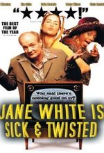 Affiche Jane White Is Sick & Twisted