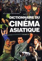 Couverture Dictionnaire du cinéma asiatique