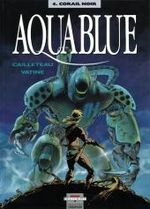 Couverture Corail noir - Aquablue, tome 4