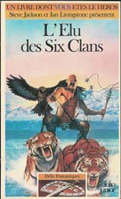 Couverture L'Élu des six clans - Défis fantastiques, tome 38